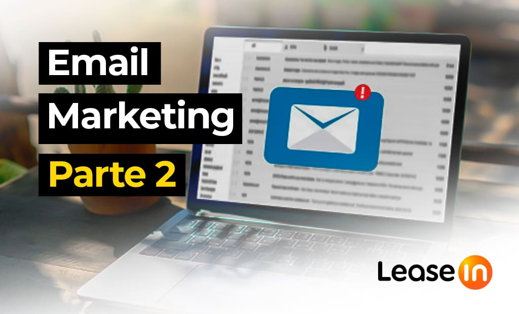 email marketing fidelizacion de usuarios BLOG LEASEIN
