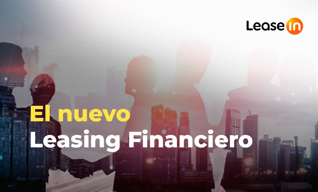nuevo leasing financiero BLOG LEASEIN