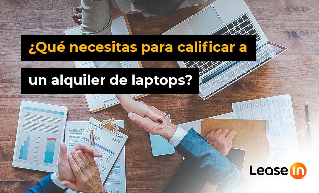cómo calificar a un alquiler de laptops Blog Leasein