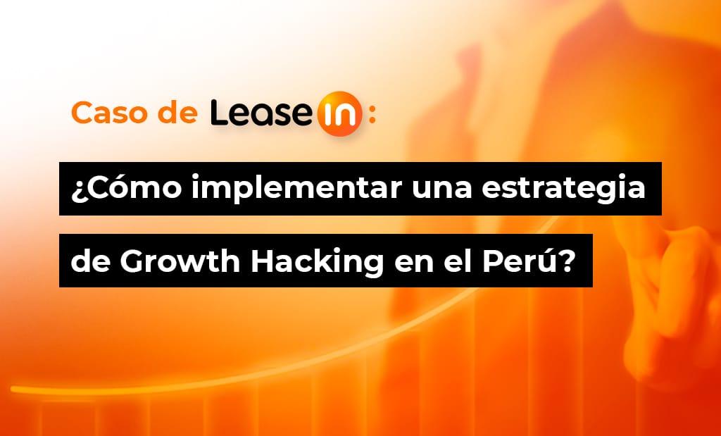 implementar una estrategia de growth hacking en el perú