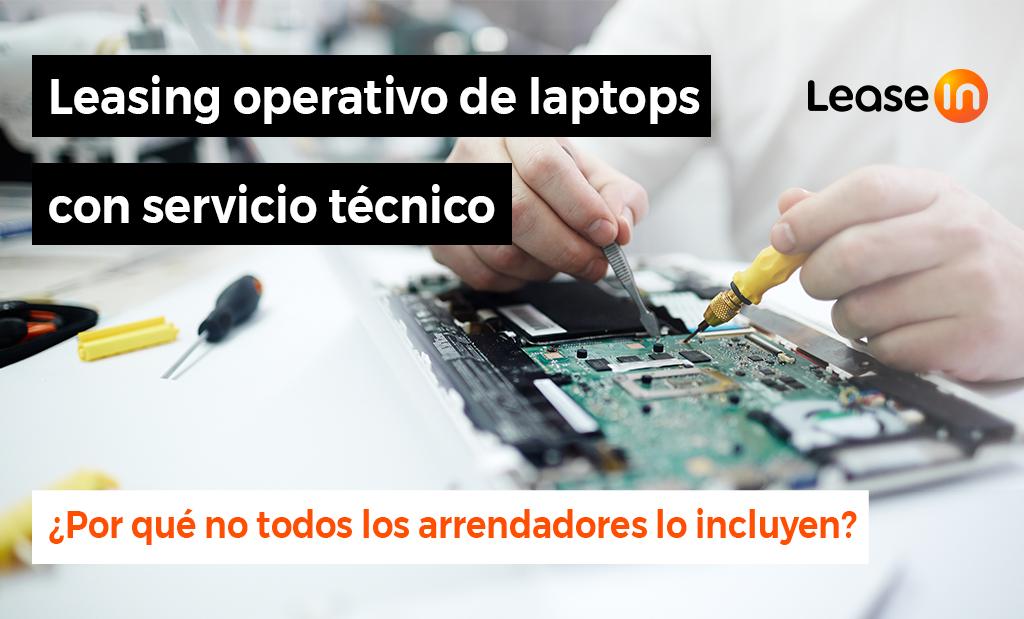 leasing operativo de laptops con servicio técnico