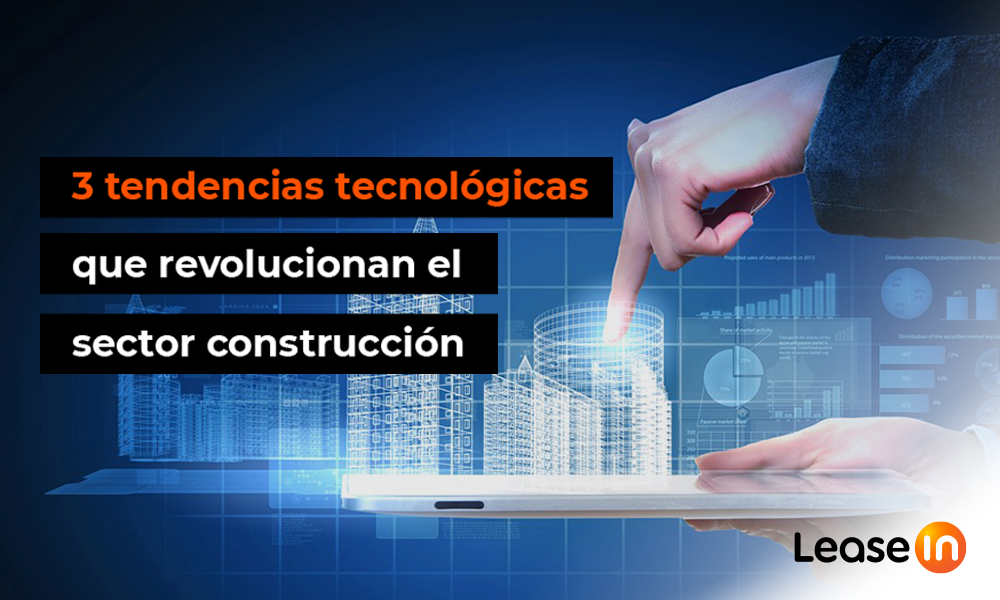 tendencias tecnológicas sector construcción