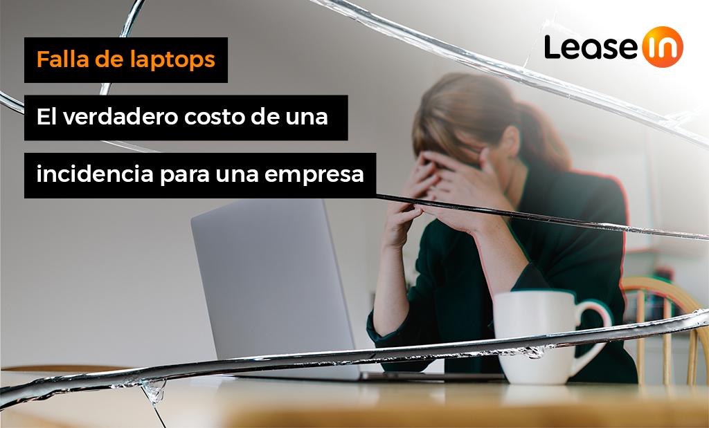 falla de laptops el verdadero costo de una laptop para una empresa